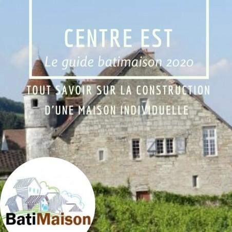 Guide BatiMaison de la région Centre Est