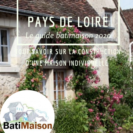 Guide BatiMaison de la région Pays de Loire