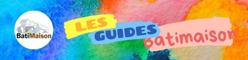 Guides Batimaison 2020